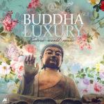 """Buddha Luxury Vol.3"" (New Compilation by Marga Sol)"