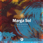 "New single ""FREEDOM"" - Nu Disco vibes by Marga Sol!"